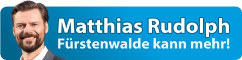 Matthias Rudolph - Ihr Bürgermeisterkandidat für Fürstenwalde
